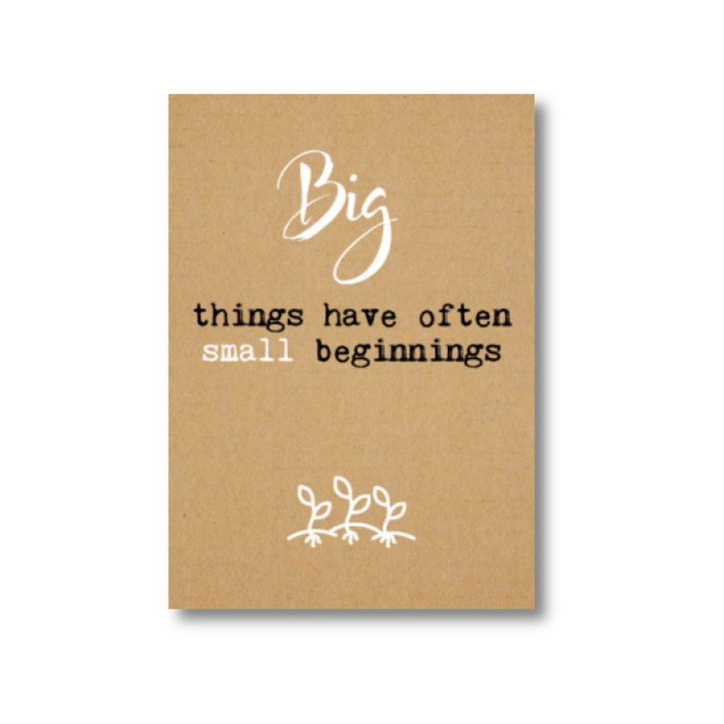 KRAFT kaart - Big things have often small beginnings -