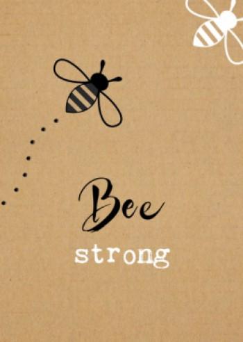 KRAFT kaart 'Bee strong'
